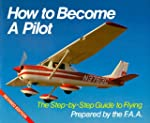 How to Become A Pilot: The Step-by-St...