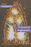The Renewal of Anglicanism (0281047243) by McGrath, Alister