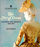 The Art of Dress: Clothes and Society 1500-1914