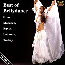 Best of Bellydance from Morocco, Egypt, Lebanon, Turkey