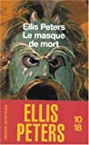 echange, troc Ellis Peters - Le Masque de mort