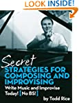 Secret Strategies for Composing and I...