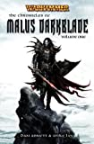 The First Chronicle of Malus Darkblade