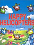 img - for Happy Helicopters book / textbook / text book