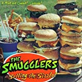 Selling the Sizzleby Smugglers