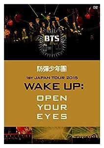 防弾少年団 1st JAPAN TOUR 2015「WAKE UP:OPEN YOUR EYES」 [DVD]