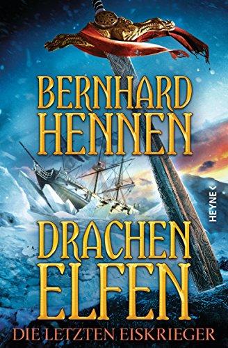 Drachenelfen - Die letzten Eiskrieger: Drachenelfen Band 4