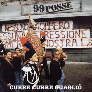 99 Posse - Curre Curre - Zortam Music