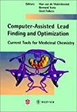 img - for Computer-Assisted Lead Finding and Optimization: Current Tools for Medicinal Chemistry book / textbook / text book
