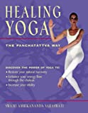 img - for Healing Yoga: A Guide to Integrating the Chakras With Your Yoga Practice book / textbook / text book