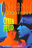 Cyber Feud (Internet Detectives)