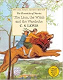 The Lion, the Witch And the Wardrobe: Read-Aloud Edition (0060845244) by Lewis, C. S.