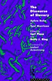 The Discourse of Slavery: From Aphra Behn to Toni Morrison (0415081521) by Nfa, Carla Plasa
