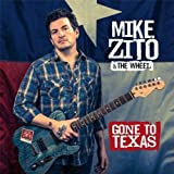 Mike Zito & The Wheel Gone To Texas