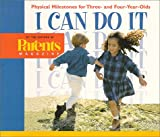 I Can Do It: Physical Milestones for Three- And Four-Year-Olds