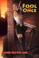 Fool Me Once (Privateer Tales Book 2)