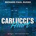 Carlucci's Heart: Lt. Frank Carlucci, Book 3 (       UNABRIDGED) by Richard Paul Russo Narrated by Kristoffer Tabori