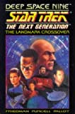 img - for Deep Space Nine Crossover (Star Trek: The Next Generation) book / textbook / text book