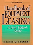 hHandbook of Equipment Leasing: A Deal Maker's Guide