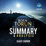 Born to Run by Bruce Springsteen: Summary & Analysis    Easy Input