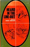 Heard in the Line-out (0090997603) by ANDERSON