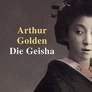 Die Geisha Hörbuch