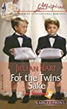 For the Twins' Sake (Tiny Blessings Series #1) (Larger Print Love Inspired #308) (0373812221) by Hart, Jillian