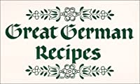 Great German Recipes by Penfield Pr