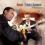 echange, troc Romane & Stochelo Rosenberg - Tribulations