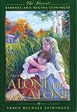 Alone Yet Not Alone: The Story of Barbara and Regina Leininger