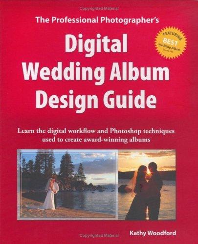The Professional Photographer's Digital Wedding Album Design Guide