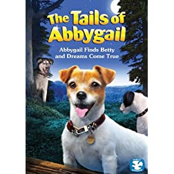 Tails Of Abbygail: Abbygail Finds Betty And Dreams Come True
