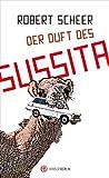 'Der Duft des Sussita' von Robert Scheer