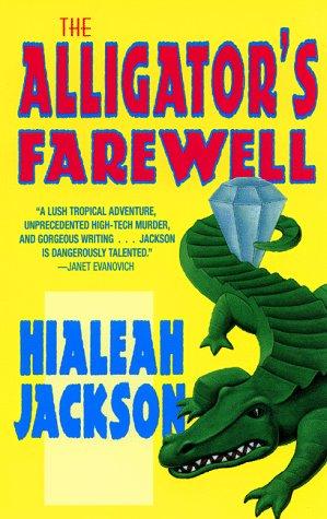 The Alligator's Farewell, Hialeah Jackson