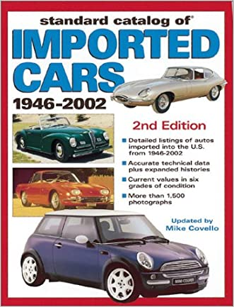 Standard Catalog of Imported Cars 1946-2002 (Standard Catalog of Imported Cars)