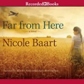 Far From Here | [Nicole Baart]