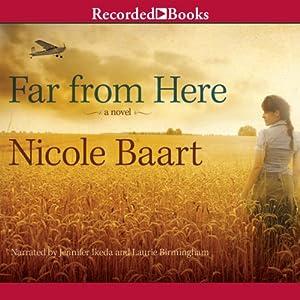 Far From Here | [Nicole Baart]