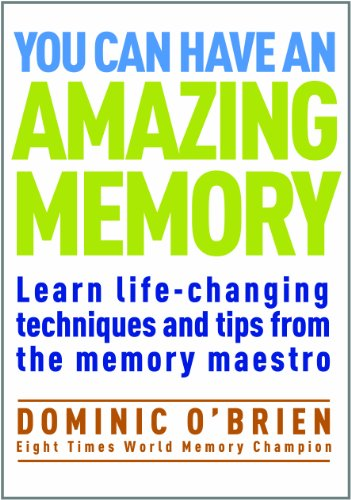you-can-have-an-amazing-memory-learn-life-changing-techniques-and-tips-from-the-memory-maestro