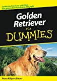 Golden Retriever f�r Dummies