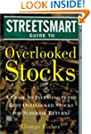 The Streetsmart Guide to Overlooked S...