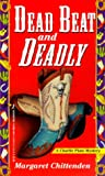 img - for Dead Beat And Deadly (Charlie Plato Mysteries) book / textbook / text book