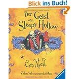 Der Geist von Sleepy Hollow: Zehn Schauergeschichten