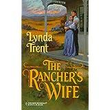 Rancher's Wife (Harlequin Historical, No 470) ~ Lynda Trent