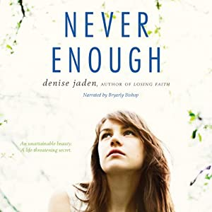 Never Enough | [Denise Jaden]