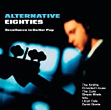 Alternative Eighties - Excellence in Guitar Pop (exklusiv bei Amazon.de)