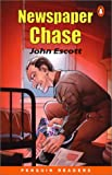 Newspaper Chase (Easy Start Penguin Reader)