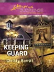 Keeping Guard (Love Inspired Suspense)