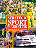 Strategic Sport Marketing (1864484616) by Shilbury, David