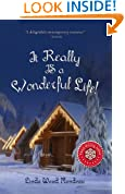 It Really IS a Wonderful Life (Inspirational Romance)