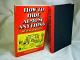 How To Hide Almost Anything